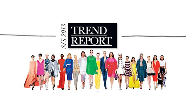 Spring/Summer 2013 Trend Report