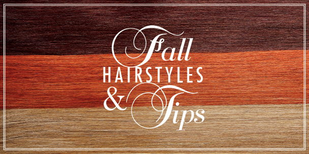 Fall hairstyles and tips