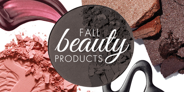 The top fall beauty products