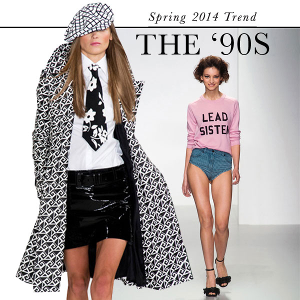 '90s: Top Spring 2014 fashion trend