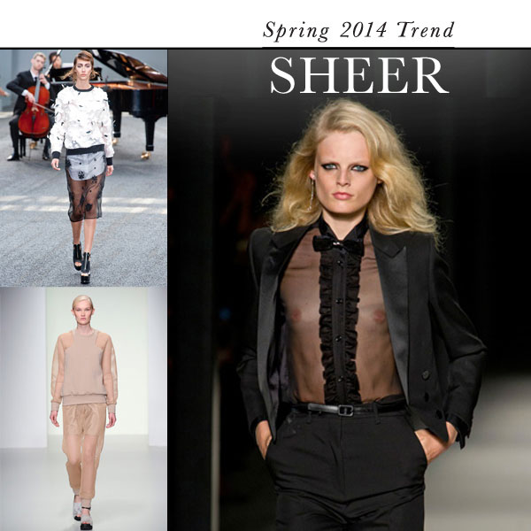 Sheer: Top Spring 2014 fashion trend