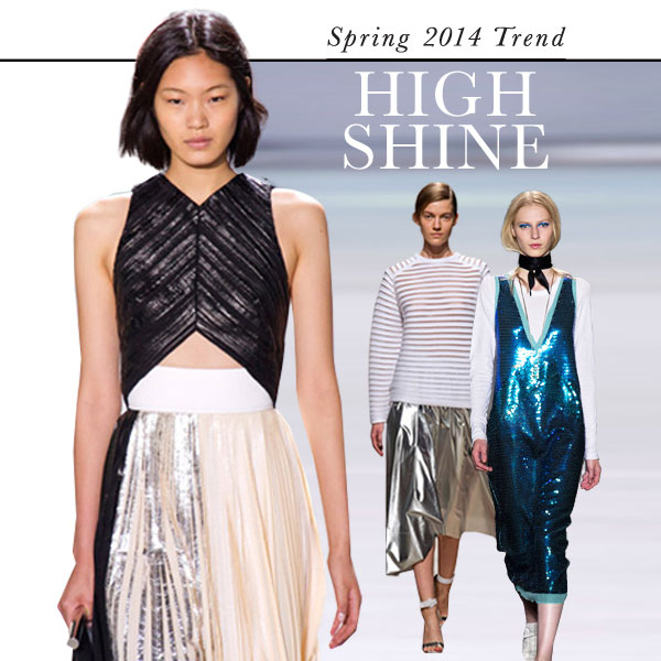 High shine: Top Spring 2014 fashion trend