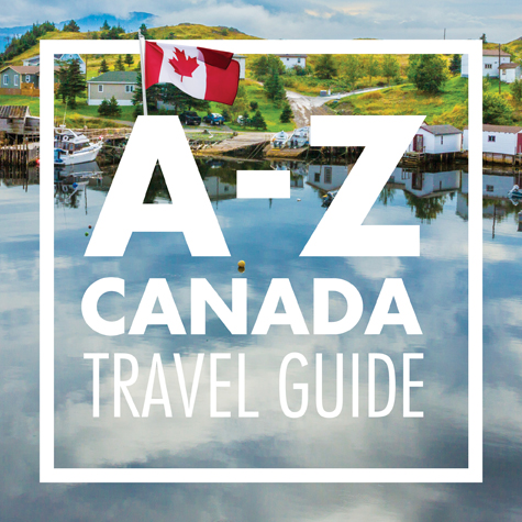 A-to-Z Canadian travel guide
