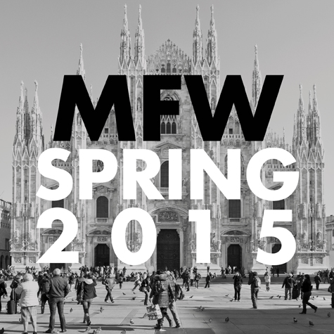 milan-fashion-week-spring-2015-your-ultimate-guide-2