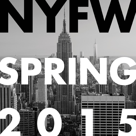 New York Fashion Week Spring 2015: Your Ultimate Guide