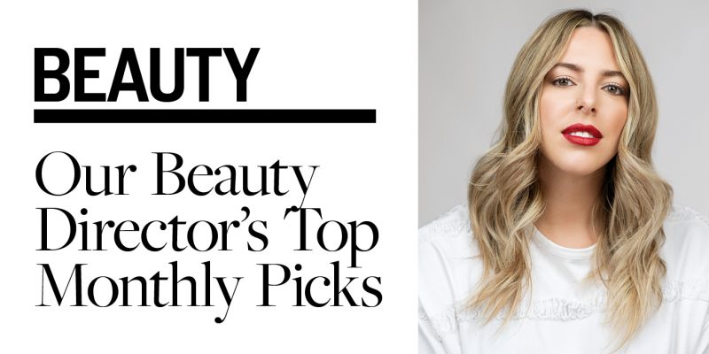 Beauty Director Théo Dupuis-Carbonneau Top Beauty Picks
